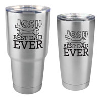 Best Dad Ever Tumbler - 30 oz or 20 Stainless Steel