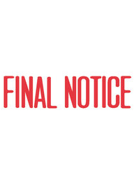 #1014 Final Notice Xstamper Stock Stamp