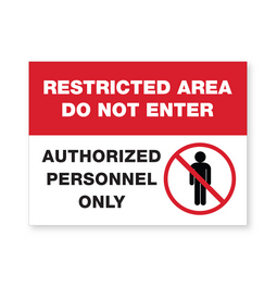 Restricted area sign.