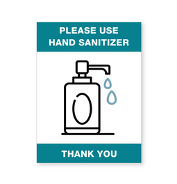 Please Use Hand Sanitizer Sign