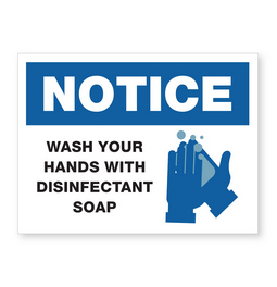 Notice Wash Your Hands Sign